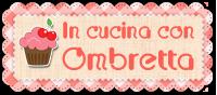 In cucina con Ombretta